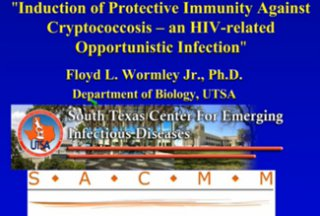 RCMI Spotlight Presents – Univ. of Texas at San Antonio – Introductionof Protective Immunity Aganist Cryptococcosis – an HIV…