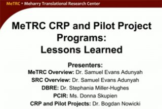 RCMI Spotlight Presents – Mehary Translational Research Center: MeTRC CRP and PILOT Project Programs: Lessons Learned